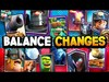 Clash Royale BALANCE CHANGES UPDATE
