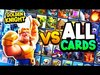 GOLDEN KNIGHT vs ALL CARDS! (Clash Royale Champion)